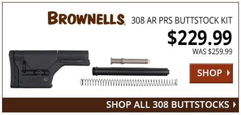 Brownells 308 AR PRS Buttstock Kit www.308ar.com