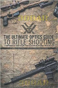 The Ultimate Optics Guide to Rifle Shooting - Vortex Optics